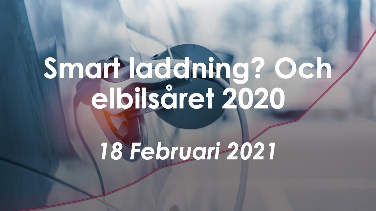 Frukostseminarium: Smart laddning och elbilsstatistik 2020