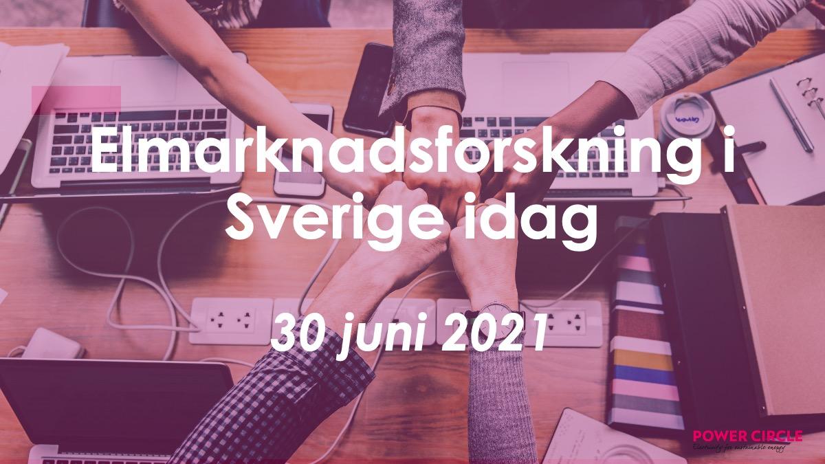 Rundabordssamtal: Elmarknadsforskning i Sverige idag